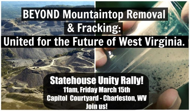 Aerial MTR image and someone drinking bad water, with text: BEYOND Mountaintop Removal & Fracking: United for the Future of West Virginia.  Statehouse Unity Rally: 11 am March 25, 2013.  Capitol Courtyard, Charleston, WV